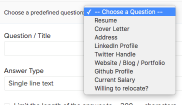 Choose From Predefined Questions (i.e. Address Or Cover Letter)